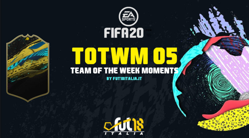 FIFA 20: Team of the Week Moments 5