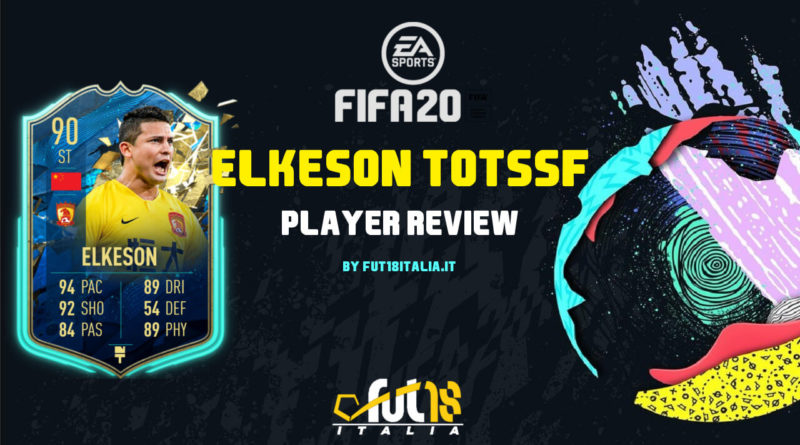 FIFA 20: Elkeson SBC TOTSSF player review