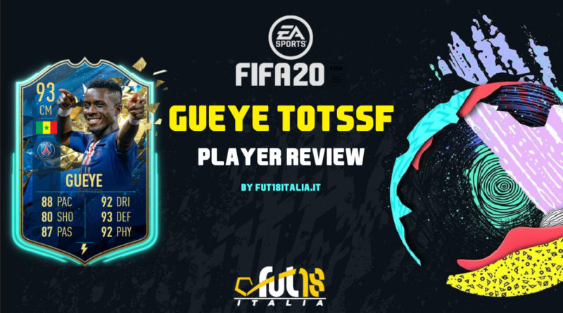 FIFA 20: Gueye TOTSSF player review