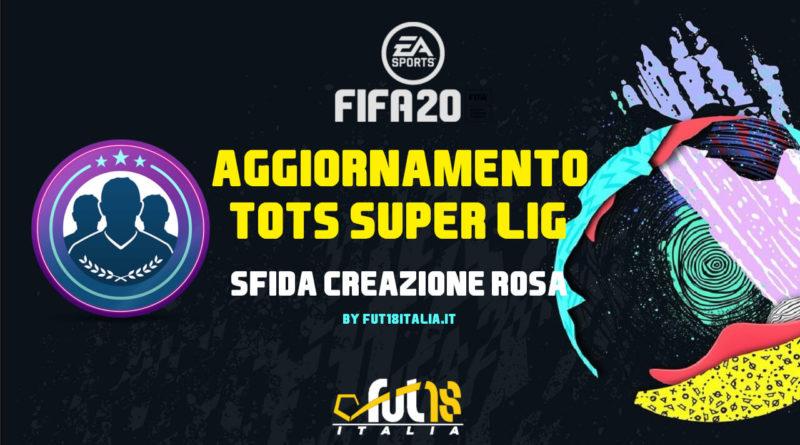 FIFA 20: SBC TOTS Super Lig garantito