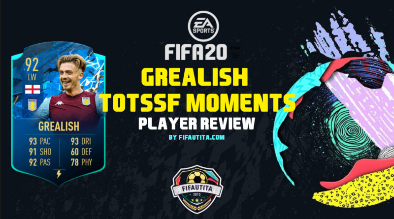 FIFA 20: Grealish TOTSSF Moments player review
