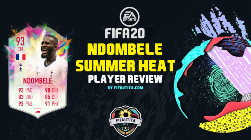 FIFA 20: Ndombele Summer Heat player review