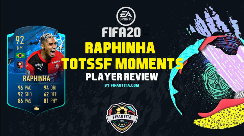 FIFA 20: Raphinha TOTSSF Moments player review