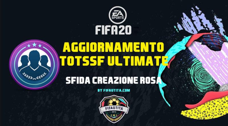 FIFA 20: SBC TOTSSF Ultimate garantito
