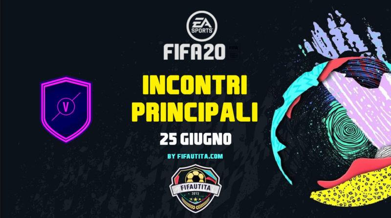 FIFA 20: SCR incontri principali del 25 giugno