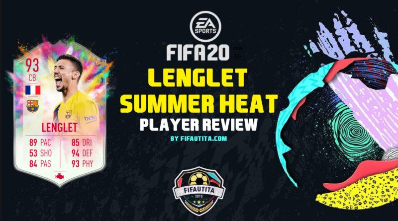 FIFA 20: Lenglet Summer Heat SBC player review