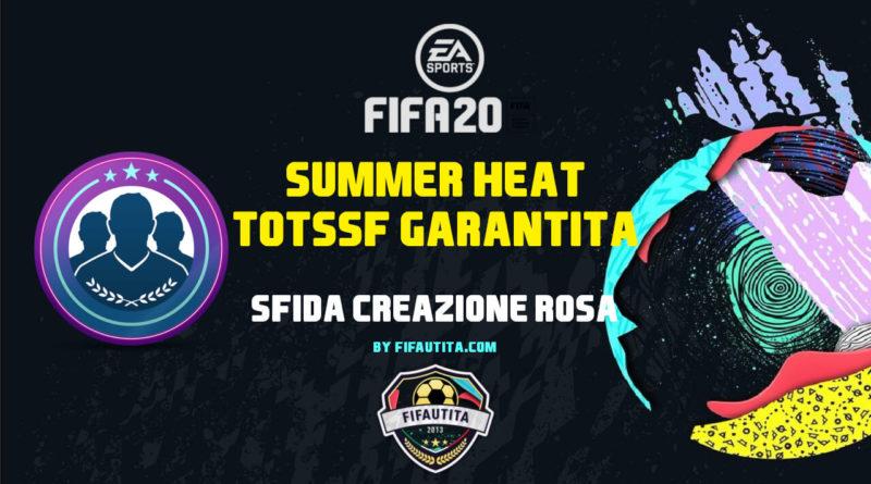 FIFA 20 Summer Heat: SBC TOTSSF generico garantito