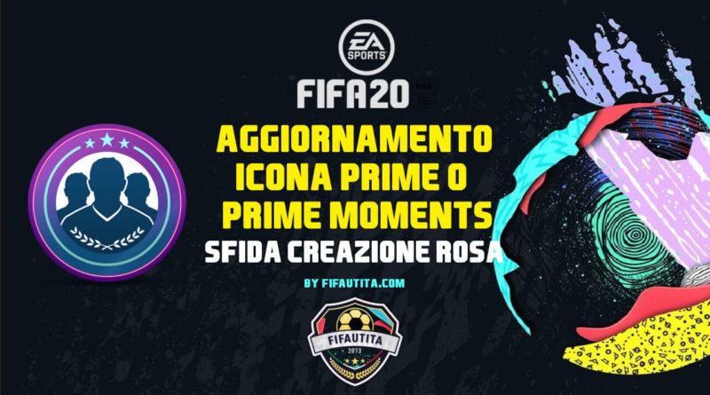 FIFA 20: SBC Icona Prime o Prime Moments garantita