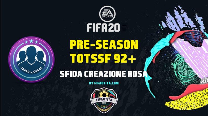 FIFA 20 pre-Season: SBC TOTSSF 92+ garantita