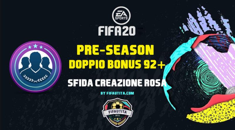 FIFA 20 pre-Season: SBC doppio bonus 92+