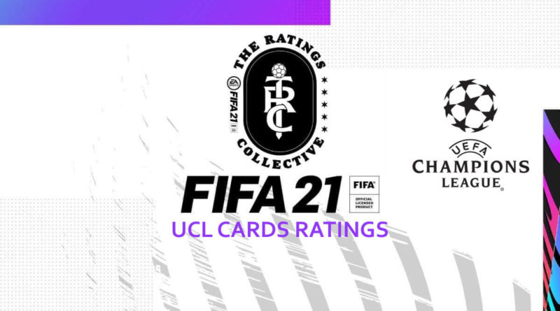 FIFA 21 ratings: UCL cards