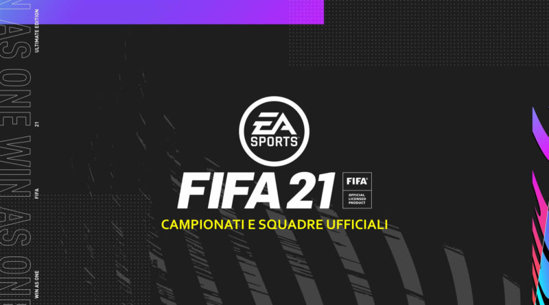 FIFA 21: tutte le squadre ed i campionati presenti