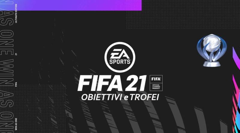 FIFA 21: lista trofei e obiettivi