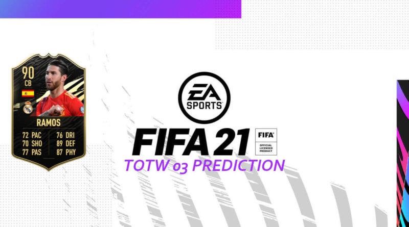 FIFA 21: Team of the Week 03 prediction