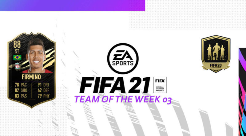 FIFA 21 TOTW: Team of the Week 03