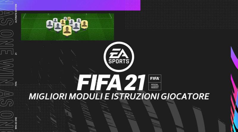 FIFA 21: i migliori moduli e istruzioni giocatore in FUT