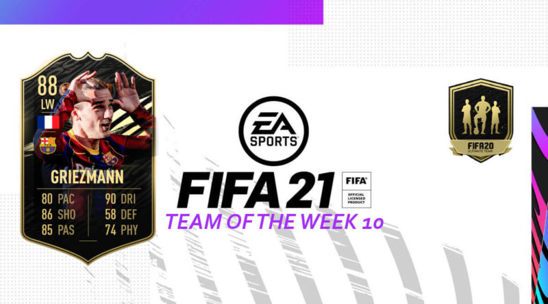 FIFA 21 TOTW: Team of the Week 10