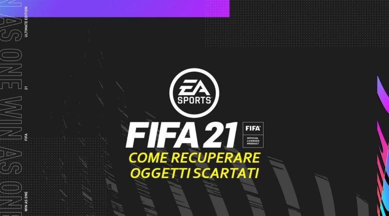 FIFA 21: come recuperare oggetti scartati