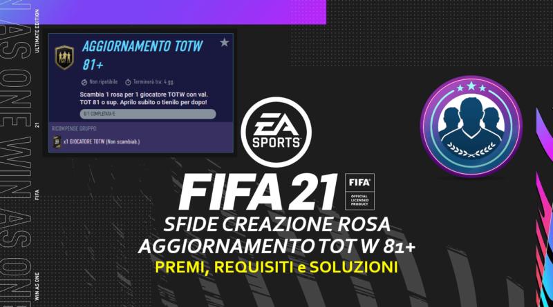 FIFA 21: sfida creazione rosa aggiornamento TOTW garantito 81+