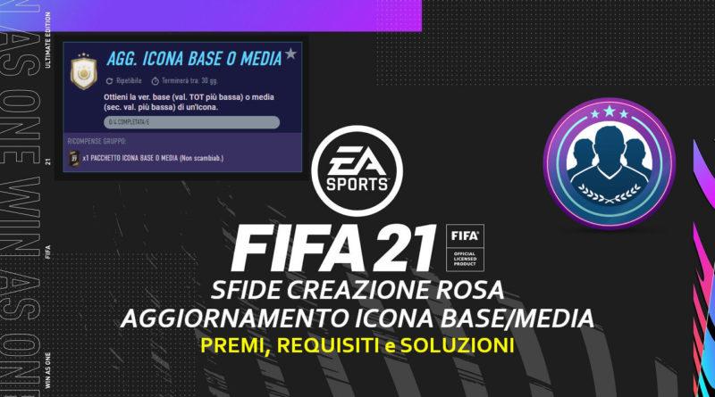 FIFA 21: SCR aggiornamento icona base o media ripetibile