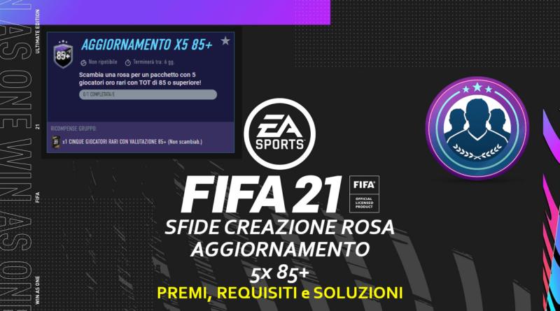 FIFA 21: SBC aggiornamento 5x 85+