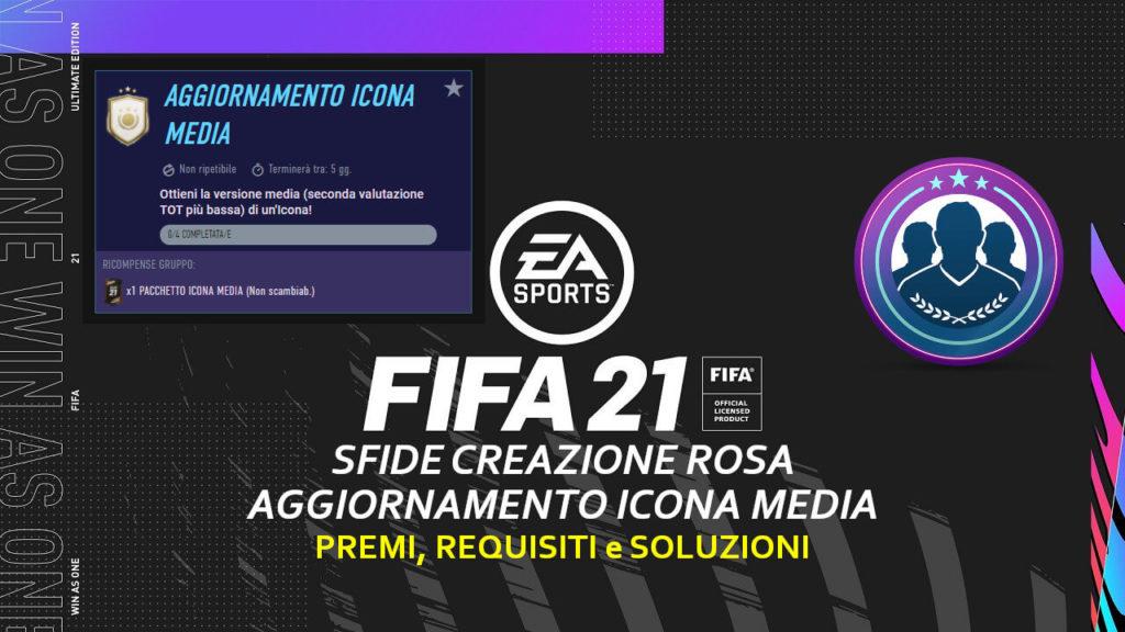 FIFA 21: sfida creazione rosa aggiornamento icona media
