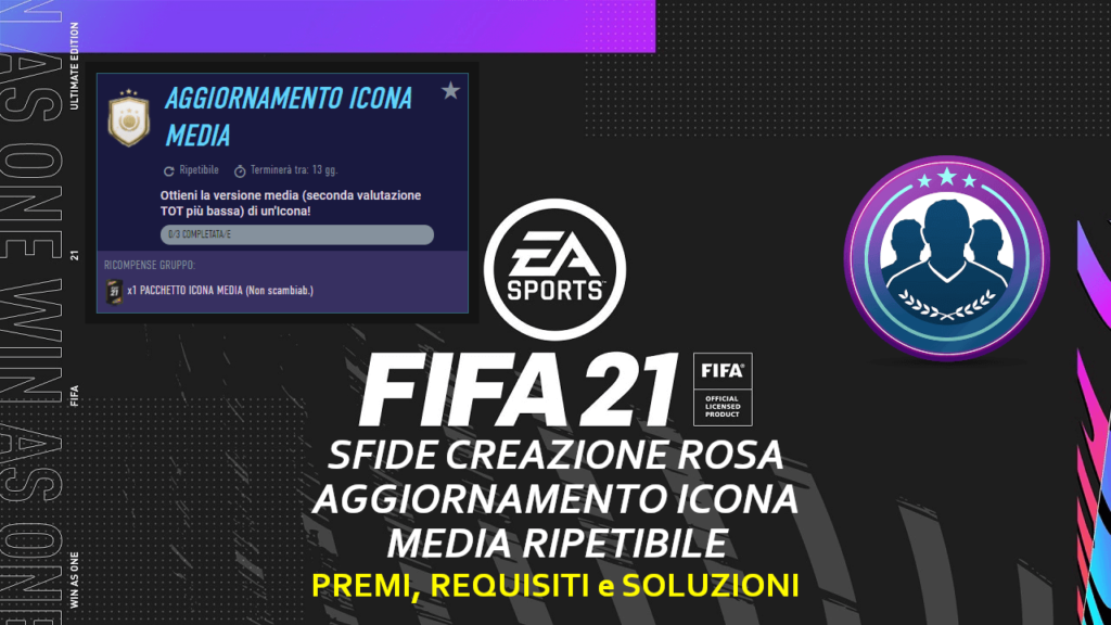 FIFA 21: sfida creazione rosa aggiornamento icona media ripetibile