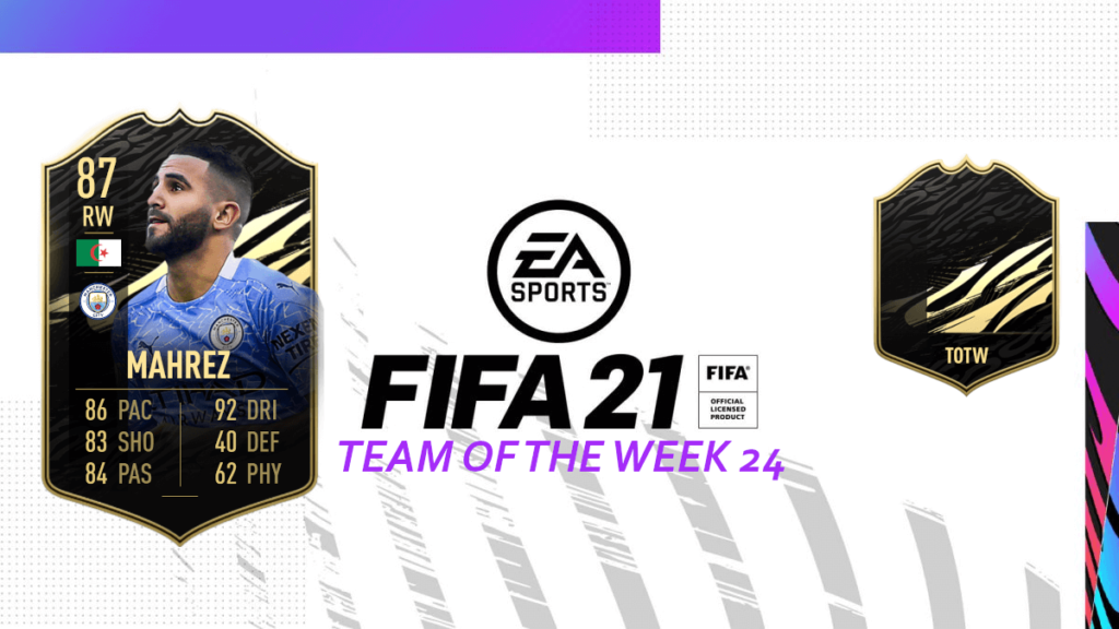 FIFA 21: Team of the Week 24