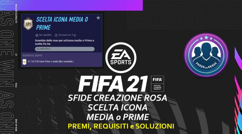 FIFA 21: SCR scelta icona media o prime - What IF