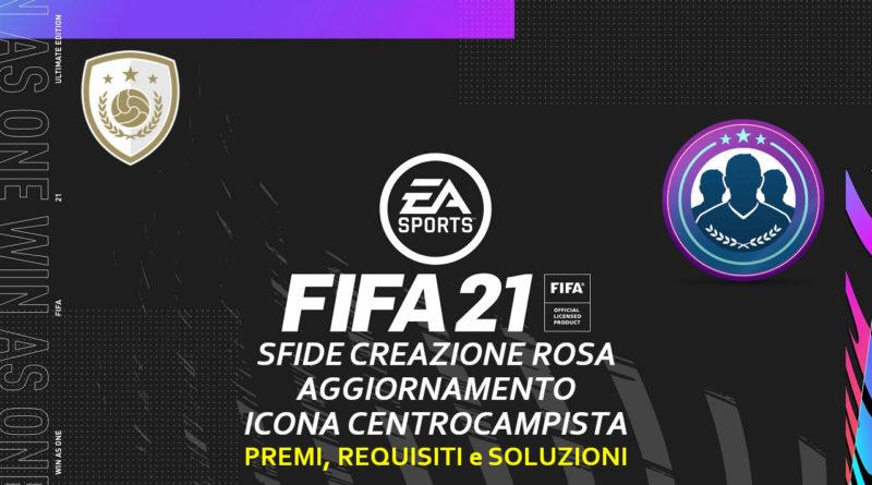 FIFA 21: sfida creazione rosa aggiornamento icona centrocampista garantita