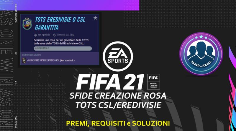 FIFA 21: Sfida Creazione Rosa Eredivisie/CSL TOTS garantita