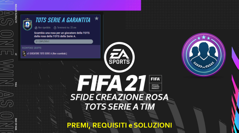 FIFA 21: Sfida Creazione Rosa Serie A TOTS garantita
