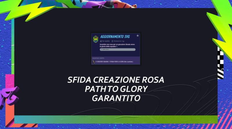 FIFA 21: sfida creazione rosa Path to Glory garantito