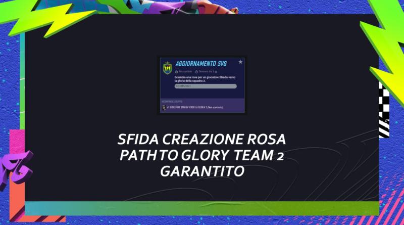 FIFA 21: sfida creazione rosa Path to Glory garantito team 2