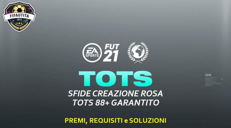 FIFA 21: sfida creazione rosa TOTS garantito 88+