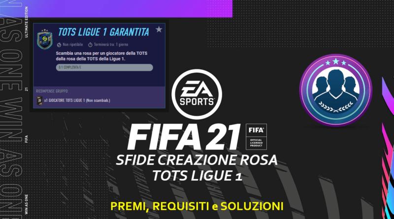 FIFA 21: Sfida Creazione Rosa Ligue 1 TOTS garantita