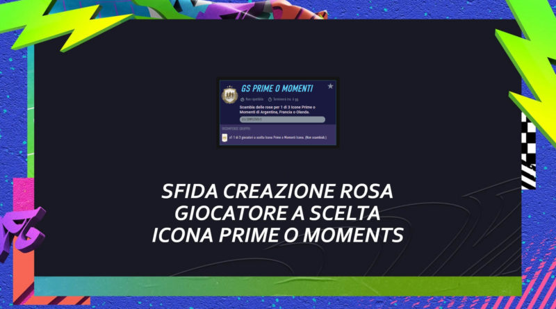 FIFA 21: SCR giocatore a scelta icona prime o moments