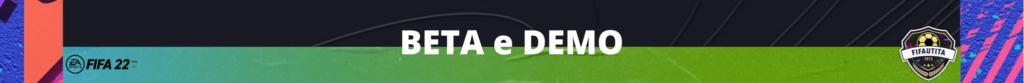 FIFA 22: uscita della BETA e della DEMO
