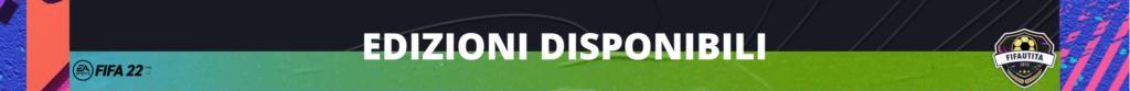 FIFA 22: le edizioni disponibili al lancio