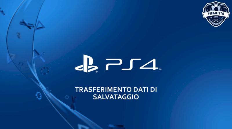 Trasferimento dati di salvataggio PS4