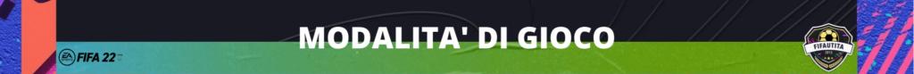 FIFA 22: le modalità di gioco presenti