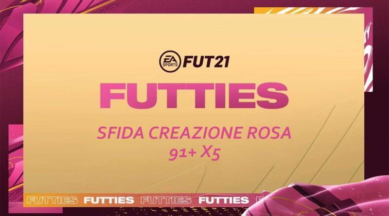 FIFA 21: sfida creazione rosa aggiornamento 5x 91+ Futties