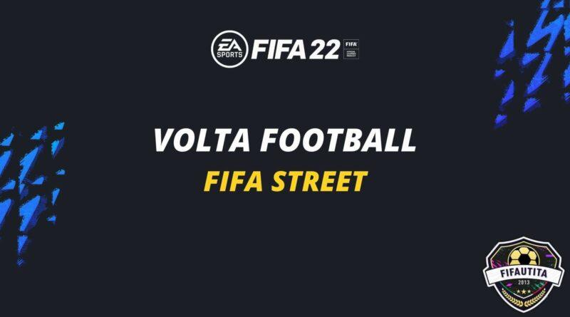 FIFA 22: Volta Football, tutte le novità