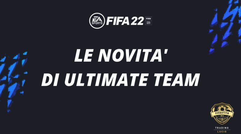 FIFA 22: le novità di FUT, Ultimate Team