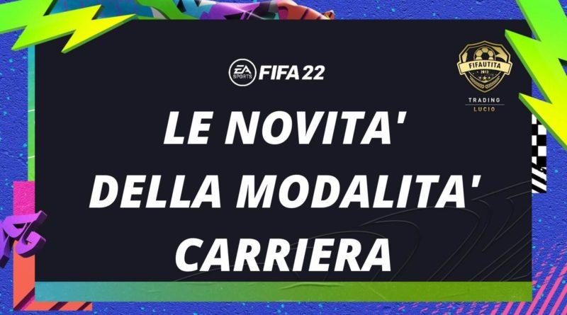FIFA 22: le novità della modalità carriera