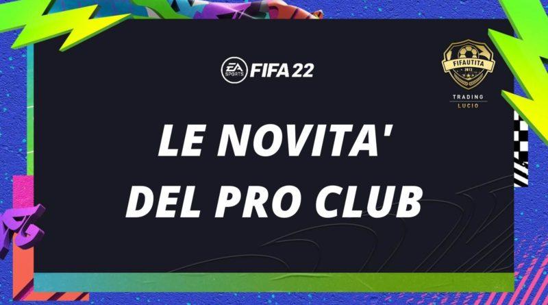 Le novità della modalità PRO Club in FIFA 22