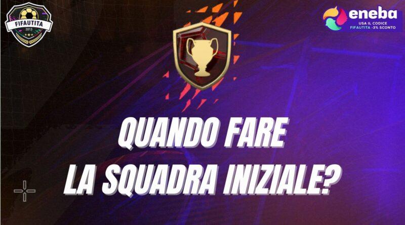 Quando è meglio comprare la squadra iniziale in FIFA 22 Ultimate Team?