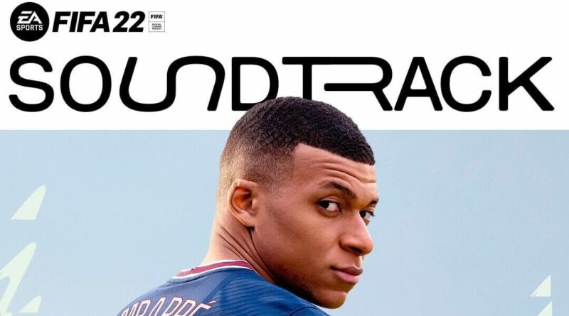 Soundtrack ufficiale di FIFA 22