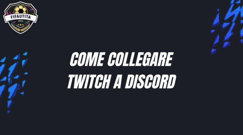 Come collegare il profilo Twitch a Discord