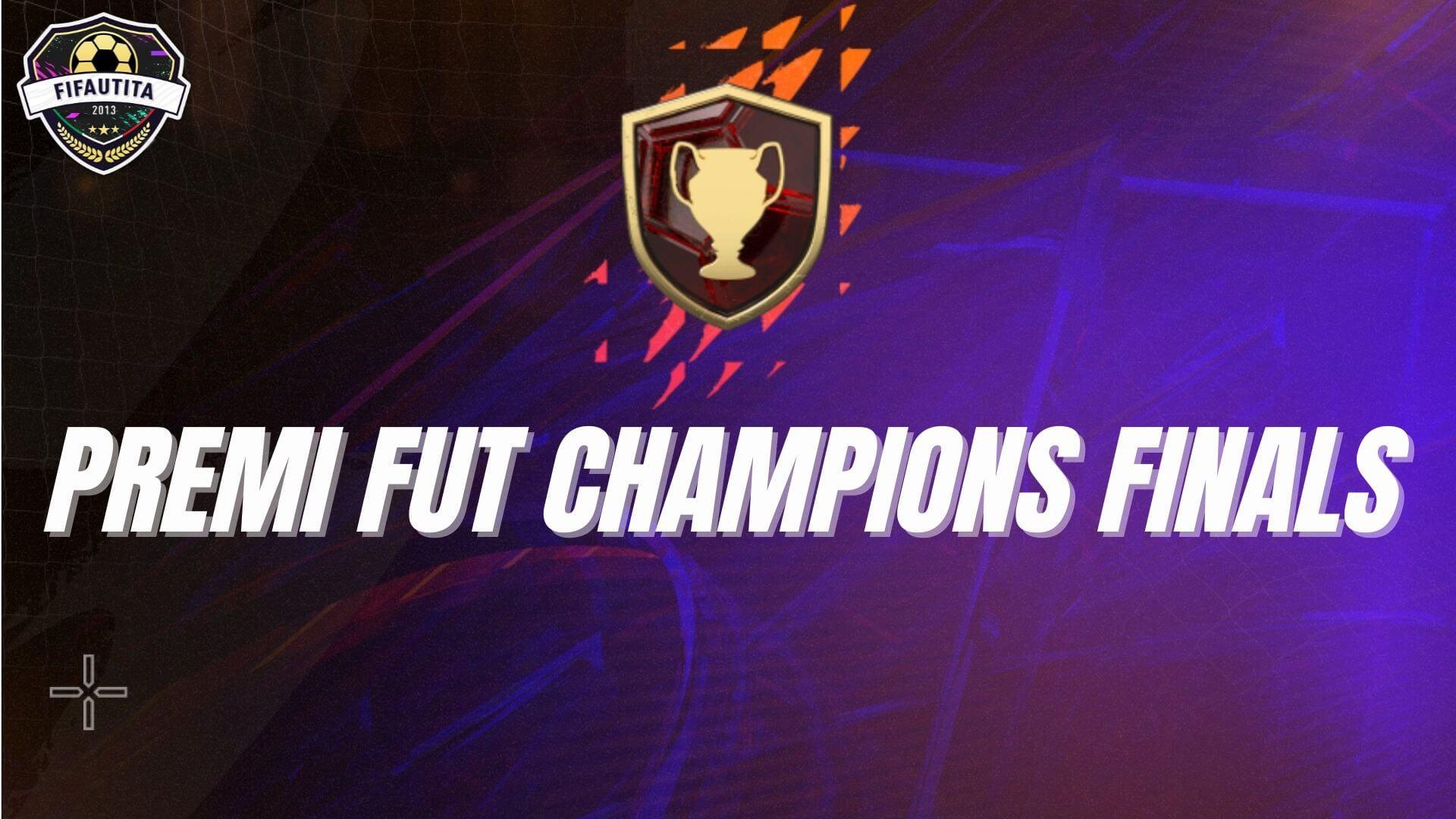 FIFA 22: Premi FUT Champions Finals
